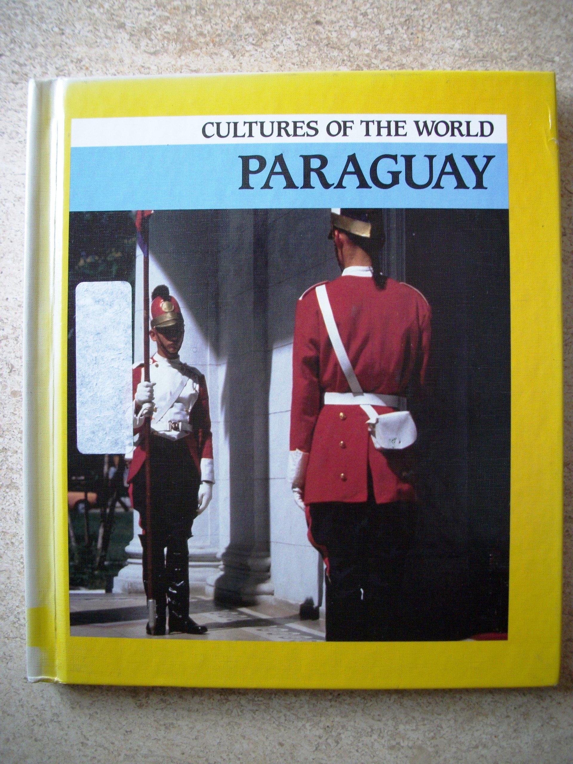Paraguay (Cultures of the World) pdf epub