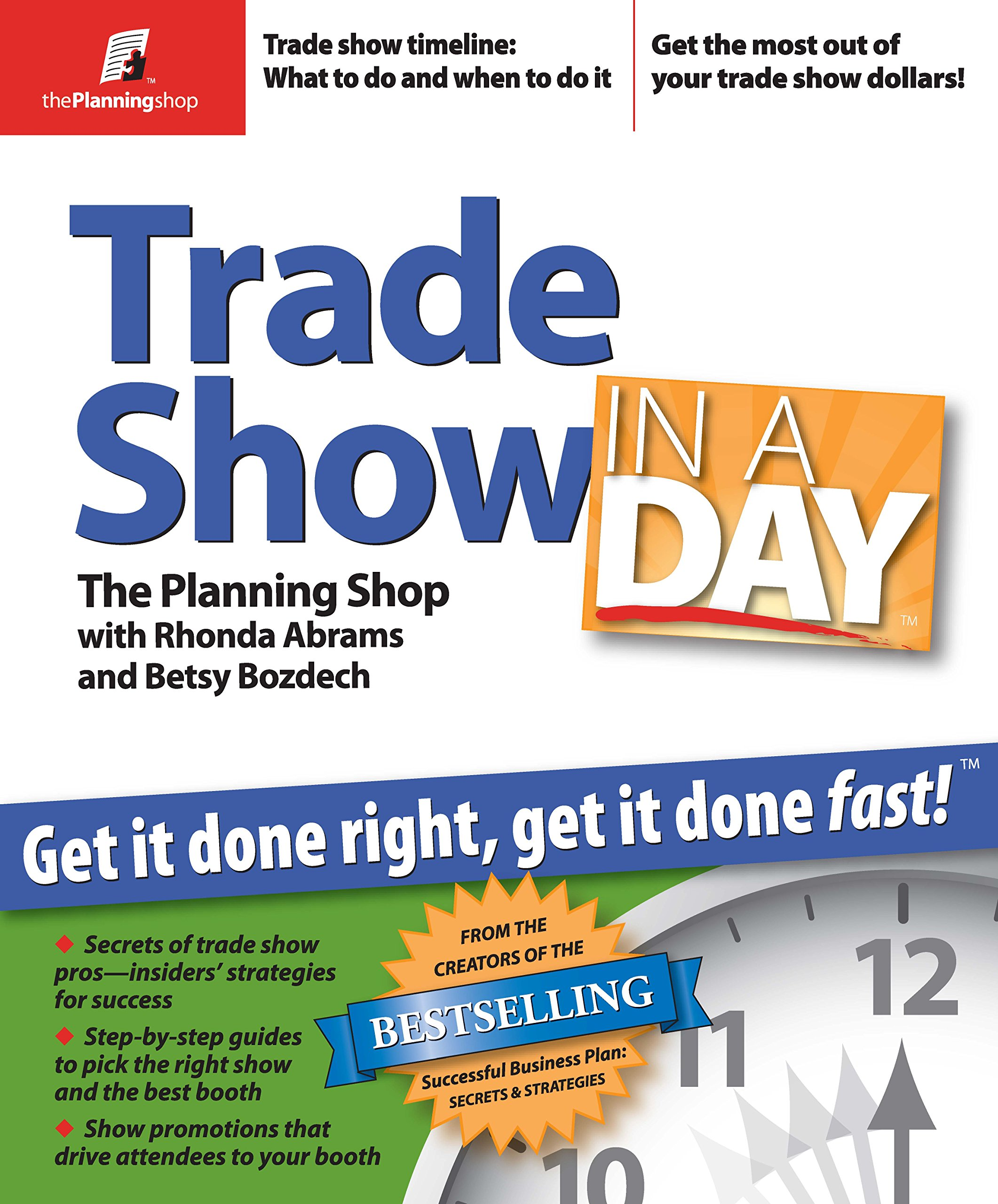 Trade Show in a Day: Get It Done Right, Get It Done Fast! PDF