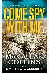 Come Spy With Me (John Sand Book 1) Kindle Edition
