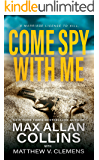 Come Spy With Me (John Sand Book 1)