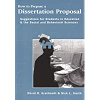 How To Prepare A Dissertation Proposal: Suggestions for Students in Education &...
