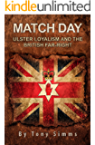 Match Day - Ulster Loyalism And The British Far-Right