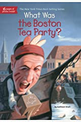 What Was the Boston Tea Party? (What Was?) Kindle Edition