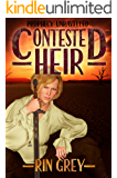 Contested Heir (Prophecy Unravelled Book 2)