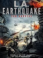 LA Earthquake: San Andreas