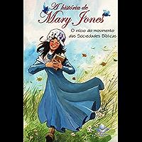 A história de Mary Jones: O início do movimento das Sociedades Bíblicas