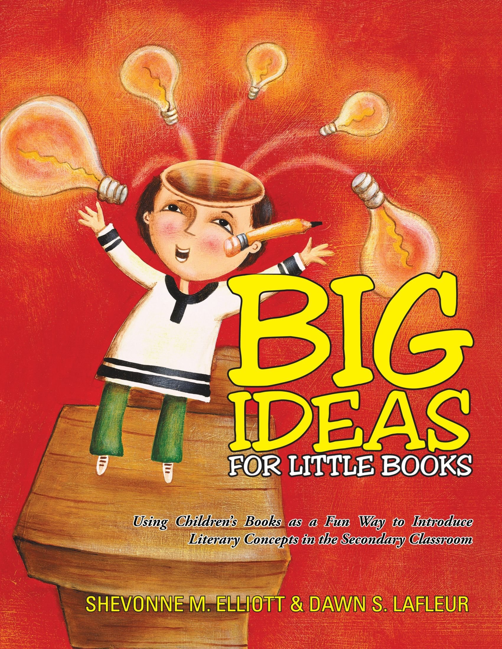 Download Big Ideas For Little Books: Using Children's Books as a Fun Way to Introduce Literary Concepts in the Secondary Classroom pdf