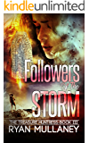 Followers of the Storm (The Treasure Huntress Book 3)