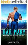 Hail Mary: A Second Chances Sports Romance (Gridiron Love Book 1)