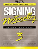 Signing Naturally: Level 3