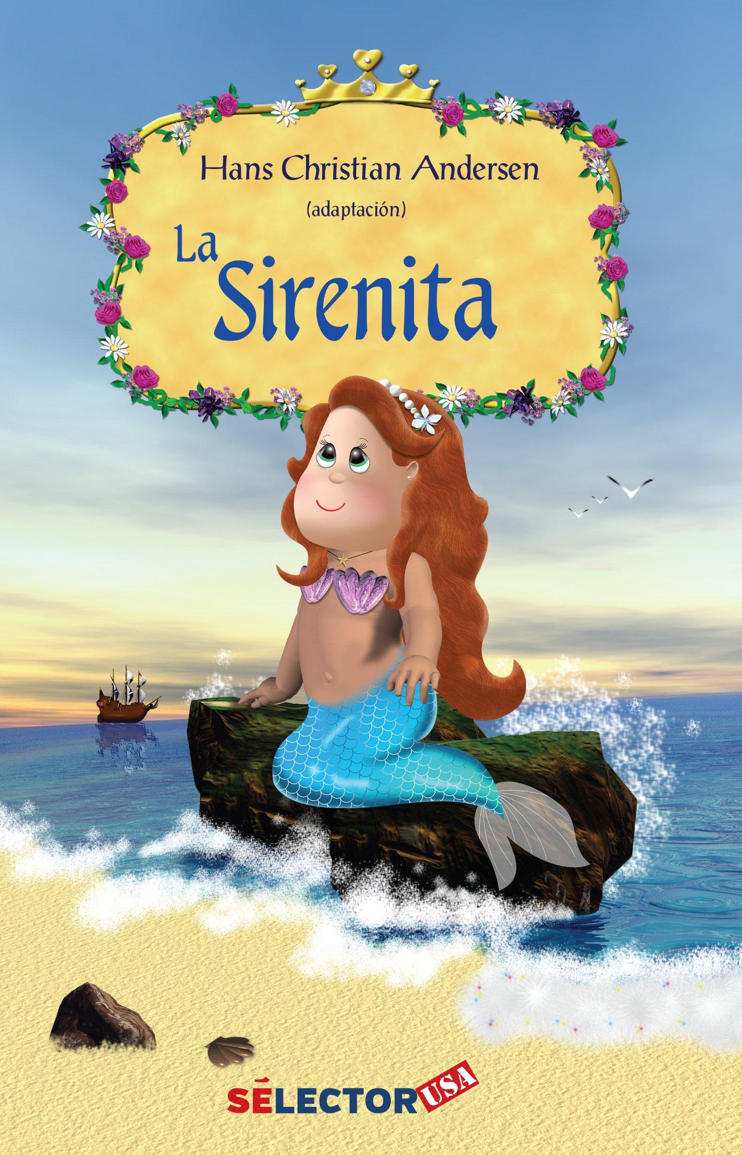 La sirenita / The Little Mermaid (Spanish Edition): Catalina Barrios Perez, Hans Christian Andersen: 9781681653594: Amazon.com: Books