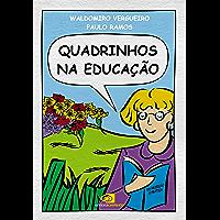 Quadrinhos na Educação - Da Rejeição à Prática