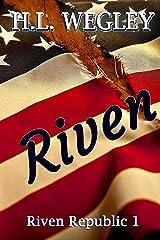 Riven (Riven Republic Book 1) Kindle Edition