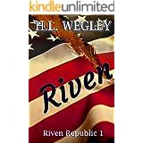 Riven (Riven Republic Book 1)