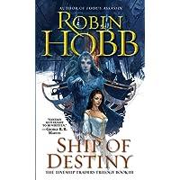 Ship of Destiny: Book Three of The Liveship Traders