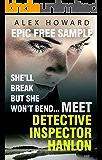 She'll Break But She Won't Bend: Meet DI Hanlon, Britain's Fierce New Crime Heroine: Time to Die Epic Free Sampler (The DI Hanlon Series)