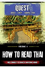 How to Read Thai (Quest: Quick, Easy, Simple Thai Book 4) Kindle Edition