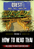 How to Read Thai (Quest: Quick, Easy, Simple Thai Book 4) (English Edition)
