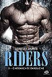 Riders, Tome 5 : Chevauchée farouche