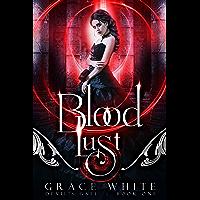 Blood Lust: A Reverse Harem Paranormal Romance (Devil's Gate Book 1) (English Edition)