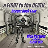 A Fight to the Death: Recon Series, Book 4