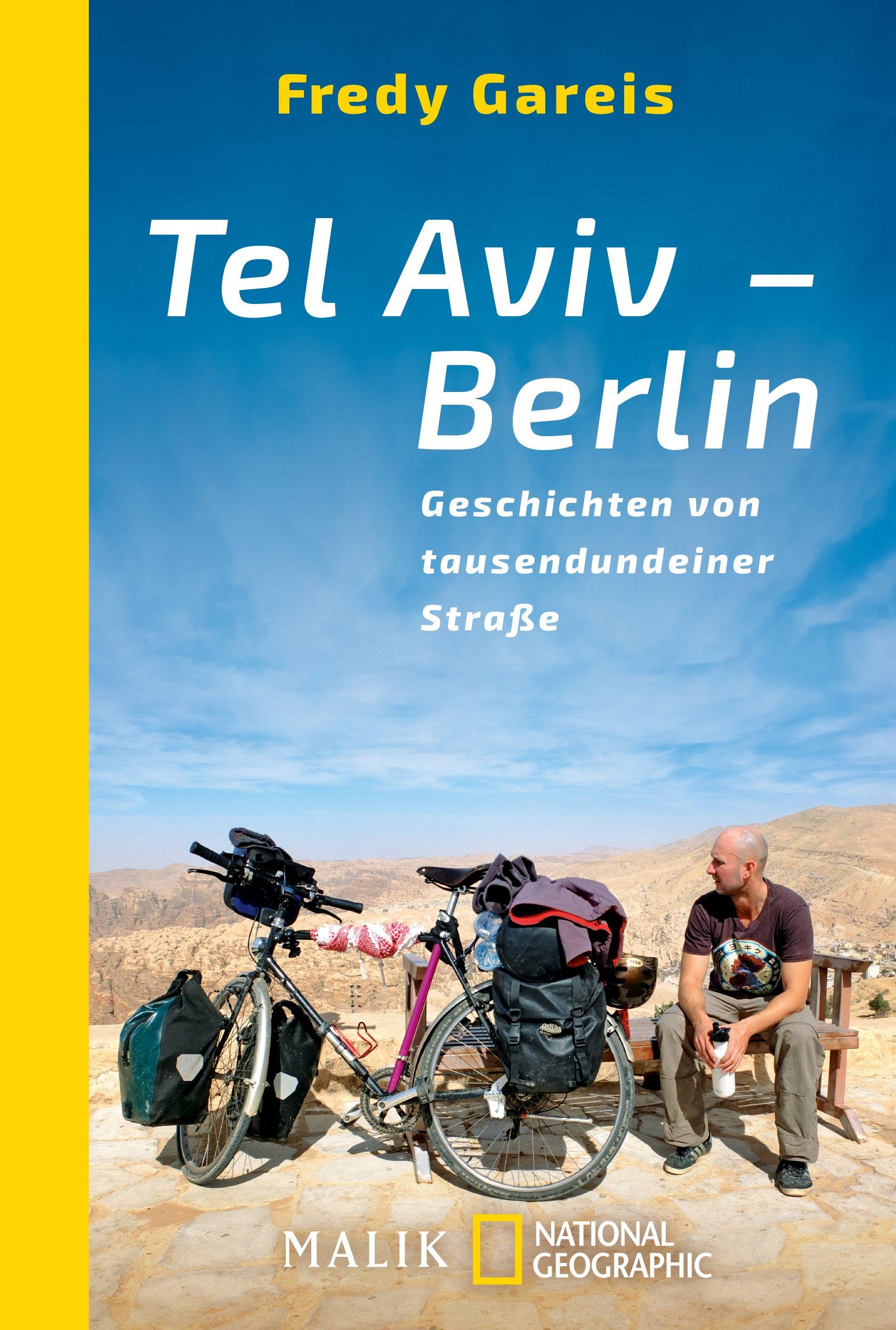 Tel Aviv - Berlin: Geschichten von tausendundeiner Straße