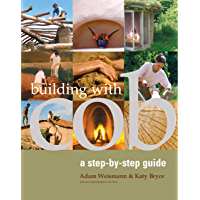 Building with Cob: A Step-by-step Guide (Sustainable Building)