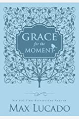 Grace for the Moment: Inspirational Thoughts for Each Day of the Year Kindle Edition