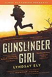 Gunslinger Girl (James Patterson Presents)