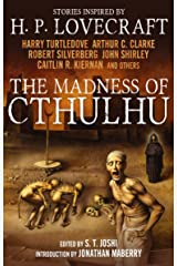 The Madness of Cthulhu Anthology (Volume One) Paperback