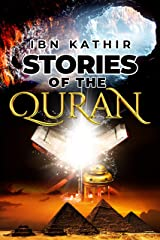 Stories of the Quran Kindle Edition