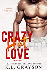 Crazy, Hot Love (Crazy Love Series Book 2) Kindle Edition