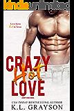 Crazy, Hot Love