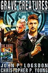 Grave Creatures (Las Vegas Paranormal Police Department Book 2) Kindle Edition