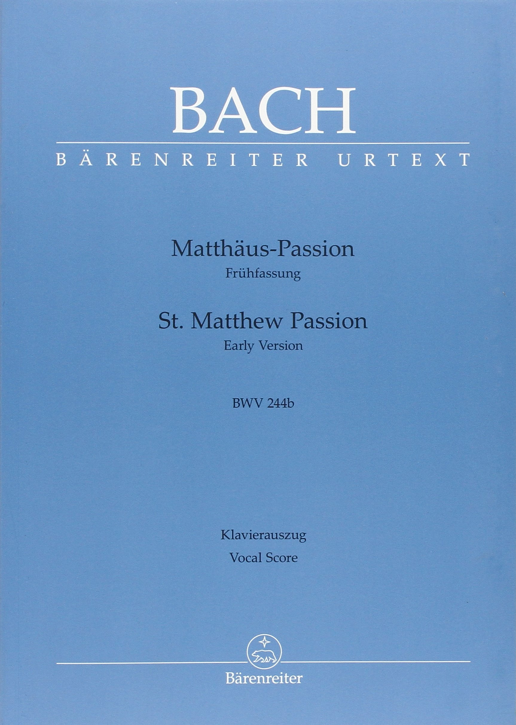 "Matth""us Passion BWV 244b - Frhfassung / Early Version / PremiŠre version pdf"