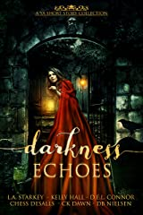 Darkness Echoes: A Spooky YA Short Story Collection Kindle Edition