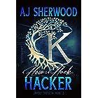 How to Hack a Hacker (Unholy Trifecta Book 3)