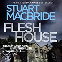 Flesh House: Logan McRae, Book 4