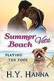 Summer Beach Vets: Playing the Fool (Summer Beach Vets Romance Book 4)