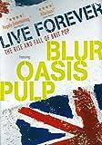 Britpop Cool Britannia And The Spectacular Demise Of