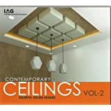 Contemporary Ceilings, Vol. 2: Color-Full Ceiling Designs