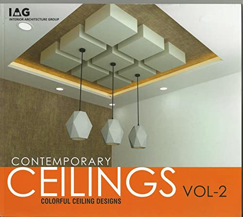 Contemporary Ceilings; Vol. 2: Color-Full Ceiling Designs