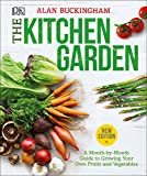 The Kitchen Garden: A Month by Month Guide to Growing Your Own Fruits and Vegetables