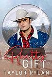 Rhett's Gift: A Snow Globe Christmas Book 8 (English Edition)