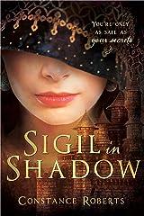 Sigil in Shadow Kindle Edition