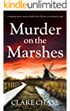 Murder on the Marshes: A gripping murder mystery thriller that will keep you turning the pages (A Tara Thorpe Mystery Book 1)