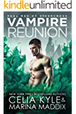 Vampire Reunion: Paranormal Witch Romance (Real Men of Othercross Book 4)