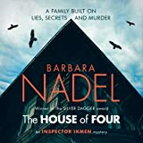 The House of Four: Inspector Ikmen Mystery 19