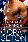 A SEAL's Chance (Heroes of Chance Creek Book 6) (English Edition)