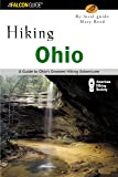 Hiking Ohio: A Guide To Ohio's Greatest Hiking Adventures (State Hiking Guides Series)